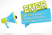 Eye Movement Desensitization and Reprocessing - EMDR